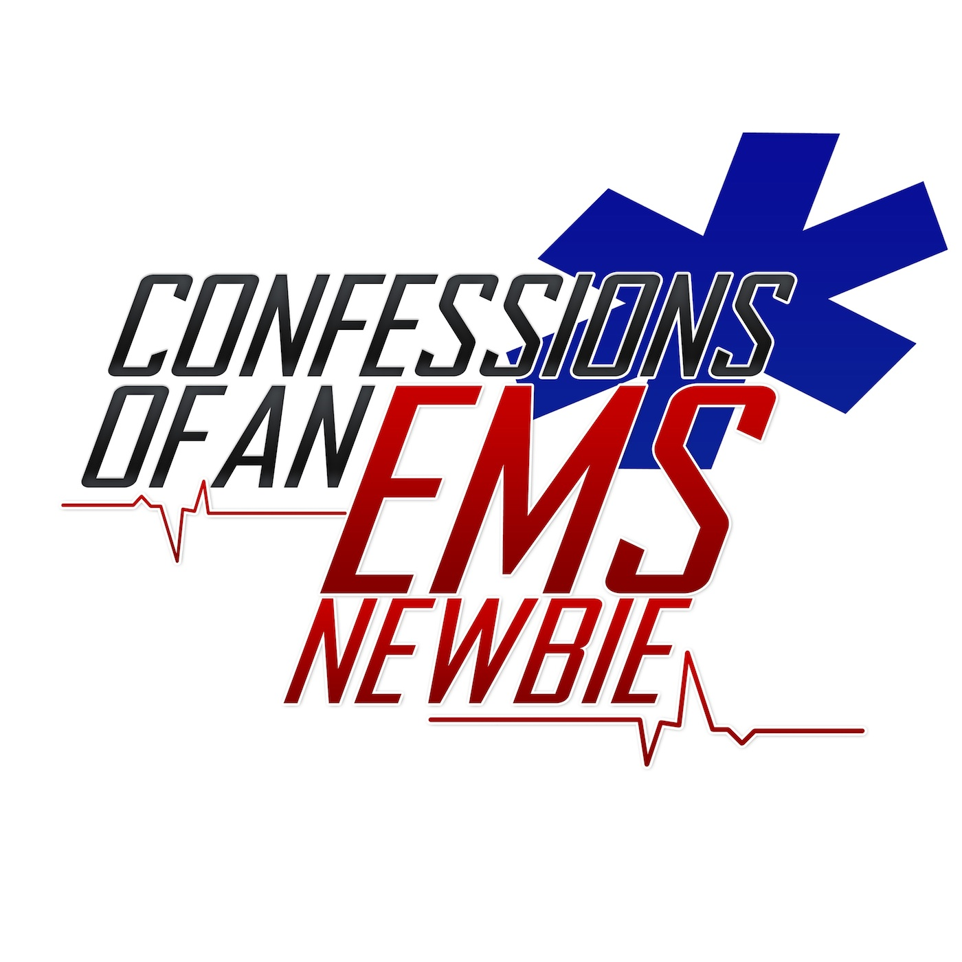 Confessions Of An EMS Newbie Podcast